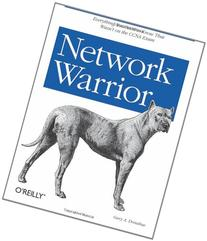 Network Warrior: Everything You Need to Know That Wasn't on