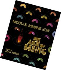 NICOLAS WINDING REFN: THE ACT OF SEEING
