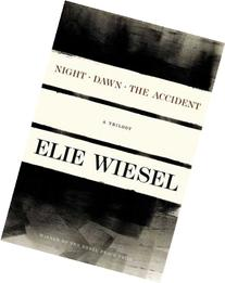 Night, Dawn, The Accident, A Trilogy