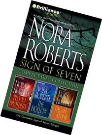 Nora Roberts Sign of Seven CD Collection: Blood Brothers,