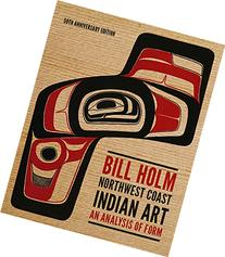 Northwest Coast Indian Art: An Analysis of Form, 50th