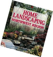 Home Landscaping: Northwest Region