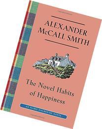 The Novel Habits of Happiness: An Isabel Dalhousie Novel