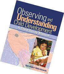 Observing and Understanding Child Development - With CD