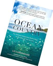 Ocean Country: One Woman's Voyage from Peril to Hope in her