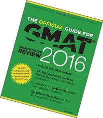 The Official Guide for GMAT Quantitative Review 2016 with