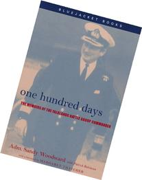 One Hundred Days: The Memoirs of the Falklands Battle Group