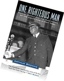 One Righteous Man: Samuel Battle and the Shattering of the