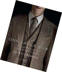 One Savile Row: Gieves & Hawkes: The Invention of the