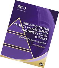 Organizational Project Management Maturity Model