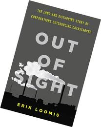 Out of Sight: The Long and Disturbing Story of Corporations