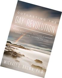 Outlasting the Gay Revolution: 8 Principles for Long-Term