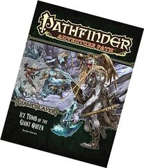 Pathfinder Adventure Path: Giantslayer Part 4 - Ice Tomb of