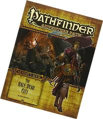 Pathfinder Adventure Path: Mummy's Mask Part 1 - The Half-