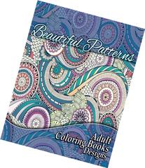 Beautiful Patterns Adult Coloring Books Designs