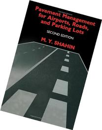 Pavement Management for Airports, Roads, and Parking Lots