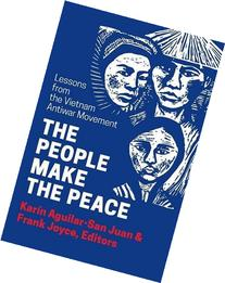 The People Make the Peace: Lessons from the Vietnam Antiwar