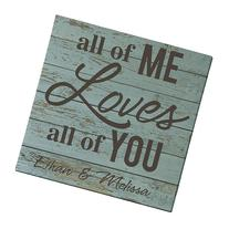Personal Creations Personalized All of Me Loves All of You