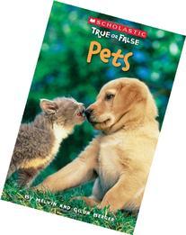 Scholastic True or False: Pets