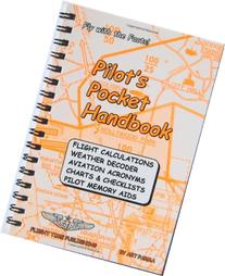 Pilot's Pocket Handbook: Flight Calculations, Weather