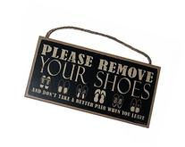 Please Remove Your Shoes & don't take a better pair when you