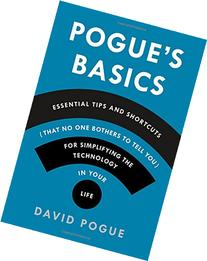 Pogue's Basics: Essential Tips and Shortcuts  for