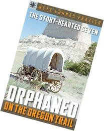 Sterling Point Books®: The Stout-Hearted Seven: Orphaned on