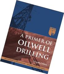 A Primer of Oilwell Drilling, 7th Ed