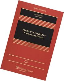 Products Liability: Problems and Process