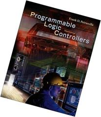 Programmable Logic Controllers  - By Frank D. Petruzella