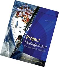 Project Management: The Managerial Process with MS Project
