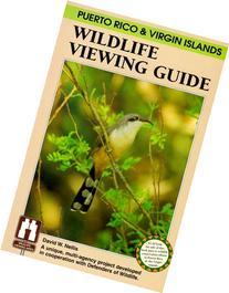Puerto Rico & Virgin Islands Wildlife Viewing Guide