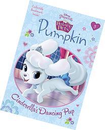 Pumpkin: Cinderella's Dancing Pup