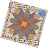 Quilting by Thimbleberries 2011 Wall Calendar