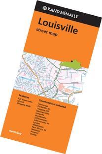 Rand Mcnally Folded Map: Louisville Street Map