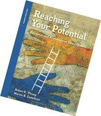 Reaching Your Potential: Personal and Professional