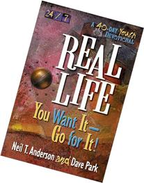 Real Life: You Want It-Go for It