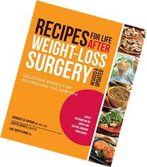 Recipes for Life after Weight-Loss Surgery : Delicious