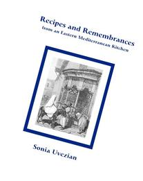 Recipes and Remembrances from an Eastern Mediterranean