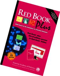 Red Book Plus 2009 Report of the Committee on Infectious