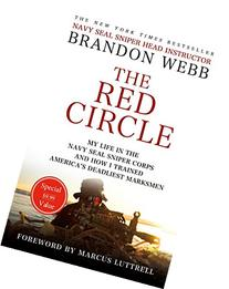 The Red Circle: My Life in the Navy SEAL Sniper Corps and