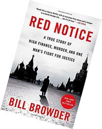 Red Notice: A True Story of High Finance, Murder, and One
