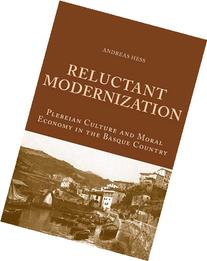 Reluctant Modernization: Plebeian Culture and Moral Economy