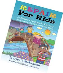 Repair for Kids: A Children's Program for Recovery from