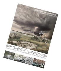 Representing Landscapes: A Visual Collection of Landscape