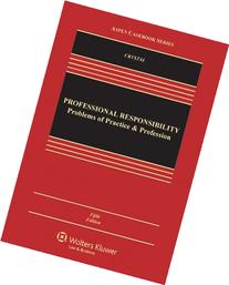 Professional Responsibility: Problems of Practice &