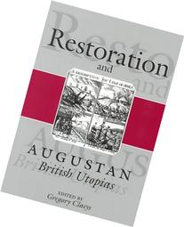 Restoration and Augustan British Utopias