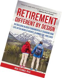 Retirement: Different by Design: Six Building Blocks
