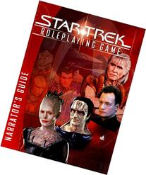 Star Trek Roleplaying Game Narrator's Guide
