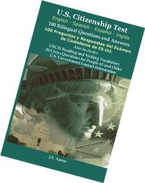 *U.S.Citizenship Test  100 Bilingual Questions and Answers